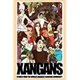 Xangans: Stories From the World's Greatest Blogging Community