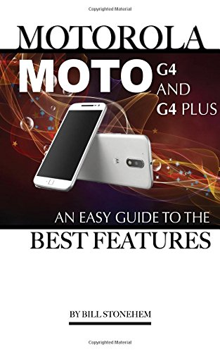 motorola-moto-g4-and-g4-plus-an-easy-guide-to-the-best-features