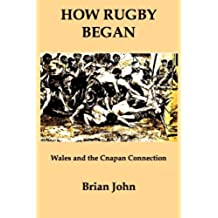 How Rugby Began (English Edition)