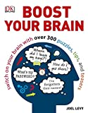 Boost Your Brain: Switch on your Brain with over 300 Puzzles, Tips, and Teasers