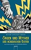 Sagen und Mythen der nordischen Götter: Arena Kinderbuch-Klassiker. Nacherzählt von
