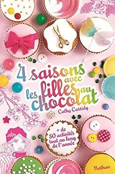 4 saisons avec les filles au chocolat (GF CATH CASSIDY)