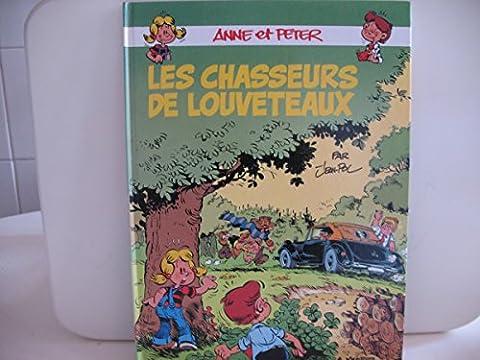 Anne Et Peter - Les chasseurs de