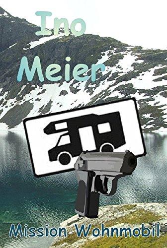 Buchseite und Rezensionen zu 'Mission Wohnmobil' von Ino Meier