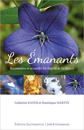 Les Emanants - Reconnaître et accueillir les Esprits de la Nature par Catherine Rayer