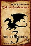 Linksrechtsobenunten - Band 3: Die Prophezeiung: Fantasy-Serie