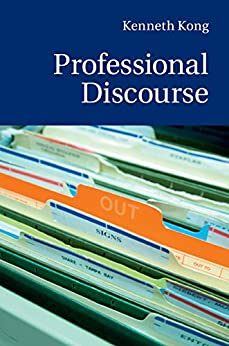 Professional Discourse par [Kong, Kenneth]