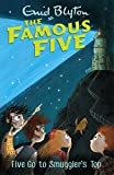 Five Go To Smuggler's Top: Book 4 (Famous Five series)