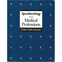 Speedwriting for the Medical Professions