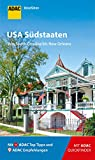 ADAC Reiseführer USA Südstaaten: Von South Carolina bis New Orleans