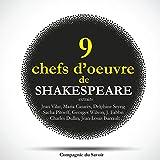 Neuf chefs-d'œuvre de Shakespeare au théâtre (extraits)