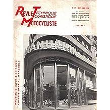 REVUE TECHNIQUE TOURISTIQUE MOTOCYCLISTE n° 135 . Mars avril 1958 . Matchless Cross . Simson 425 S