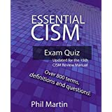 Essential CISM Exam Quiz: Updated for the 15th Edition CISM Review Manual
