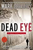 Dead Eye (Gray Man Novels) by Greaney, Mark (2013) Paperback
