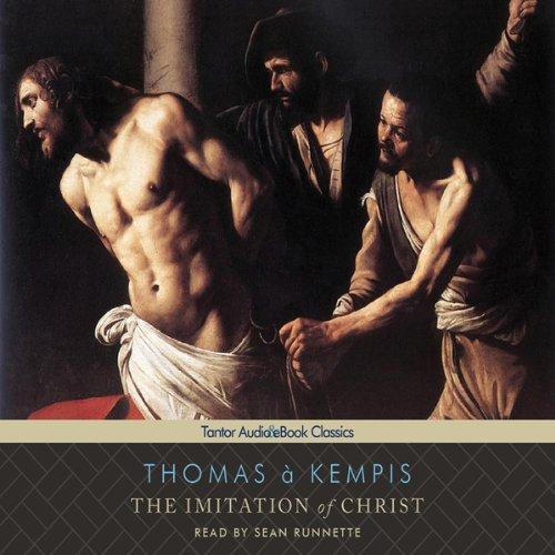 The Imitation of Christ (Tantor Edition)  Audiolibri