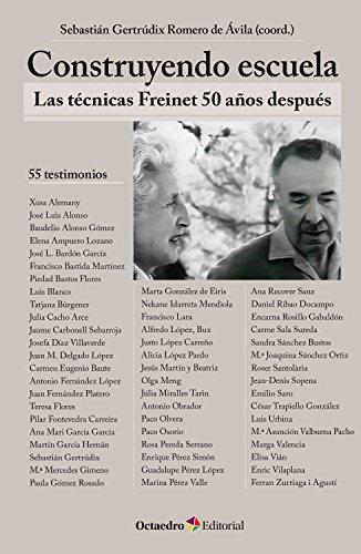 Construyendo escuela: Las técnicas Freinet 50 años después (Horizontes)