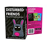 Disturbed Friends ; Party Card Game