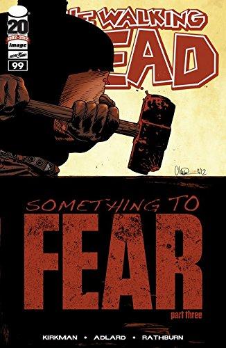 The Walking Dead #99 (English Edition) (Dead Walking 99)