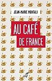 Au café de France...
