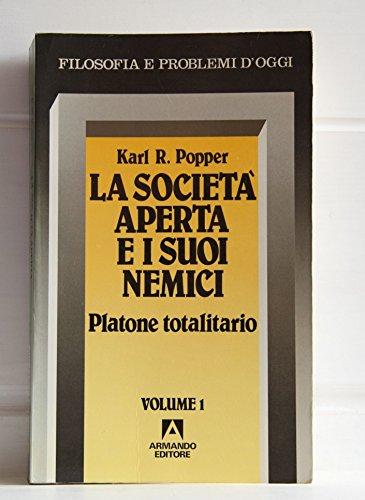 La società aperta e i suoi nemici. Vol. 1 - Platone totalitario