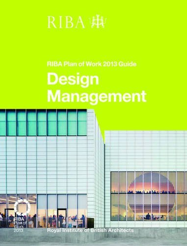 Design Management: RIBA Plan of Work 2013 Guide por Dale Sinclair