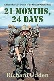 Best Books On Vietnam Wars - 21 Months, 24 Days: A blue-collar kid's journey Review