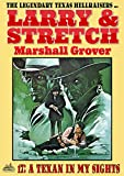 Larry and Stretch 17: Texan in My Sights (A Larry and Stretch Western) (English Edition)