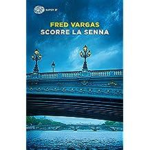 Scorre la Senna (Einaudi. Stile libero big)