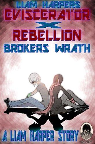 Eviscerator X Rebellion: Brokers Wrath (Frame 27 Book 4 ...