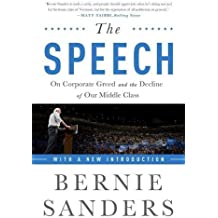 The Speech: On Corporate Greed and the Decline of Our Middle Class