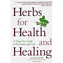 Herbs for Health and Healing by Kathi Keville (1996-09-02)