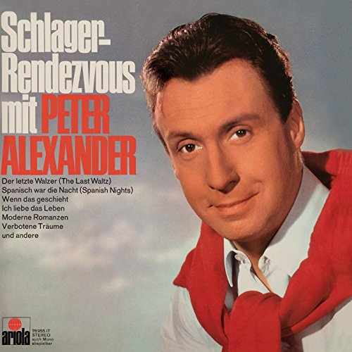 schlager rendezvous mit peter alexander vol 1 von peter. Black Bedroom Furniture Sets. Home Design Ideas