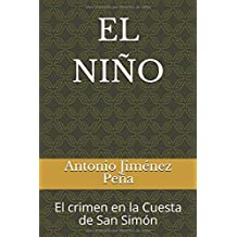 EL NIÑO: El crimen en la Cuesta de San Simón