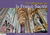 Les splendeurs de la France sacrée
