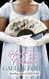 Her Every Pleasure: Number 3 in series (Spice Trilogy) by Gaelen Foley (2008-04-03)