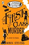 First Class Murder A Murder