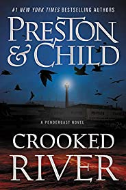 Crooked River (Agent Pendergast Series, Band 19)