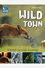 Wild Town (Rspb) Paperback