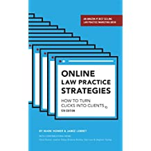 Online Law Practice Strategies: How to Turn Clicks Into Clients (English Edition)