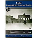 Berlin - Hauptstadt des Deutschen Reiches