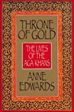 Cover of: Throne of Gold: Lives of the Aga Khans | Anne Edwards