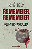 Remember, remember: Kalender-Thriller: November von Zoë Beck