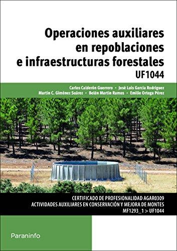 Operaciones auxiliares en repoblaciones e infraestructuras forestales (Cp - Certificado Profesionalidad) por JOSE LUIS GARCÍA RODRÍGUEZ
