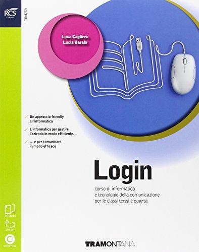 Login. Con Extrakit-Openbook. Per le Scuole superiori. Con e-book. Con espansione online