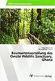 Baumartenverteilung des Owabi Wildlife Sanctuary, Ghana -