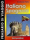 Frasario di viaggio Italiano - Spagnolo