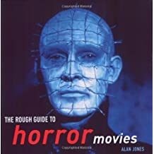The Rough Guide to Horror Movies by Alan Jones (2005-10-17)