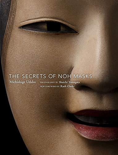 Secrets Of Noh Masks por Michishige Udaka