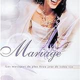 Mariage - Les musiques du plus beau jour de votre vie...