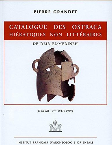 Catalogue des ostraca hiératiques non littéraires de Deîr el-Médînéh : Tome 12 N° 10276-10405 PDF Books